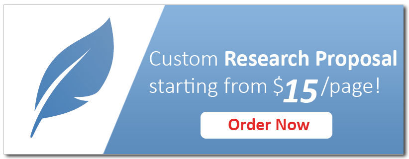 Get Custom Research Proposal on Any Topic